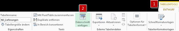 Die Funktion Datenschnitt in den TABELLENTOOLS aufrufen